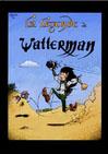 Le livre La légende de Watterman